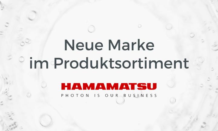 New brand in the range: Hamamatsu