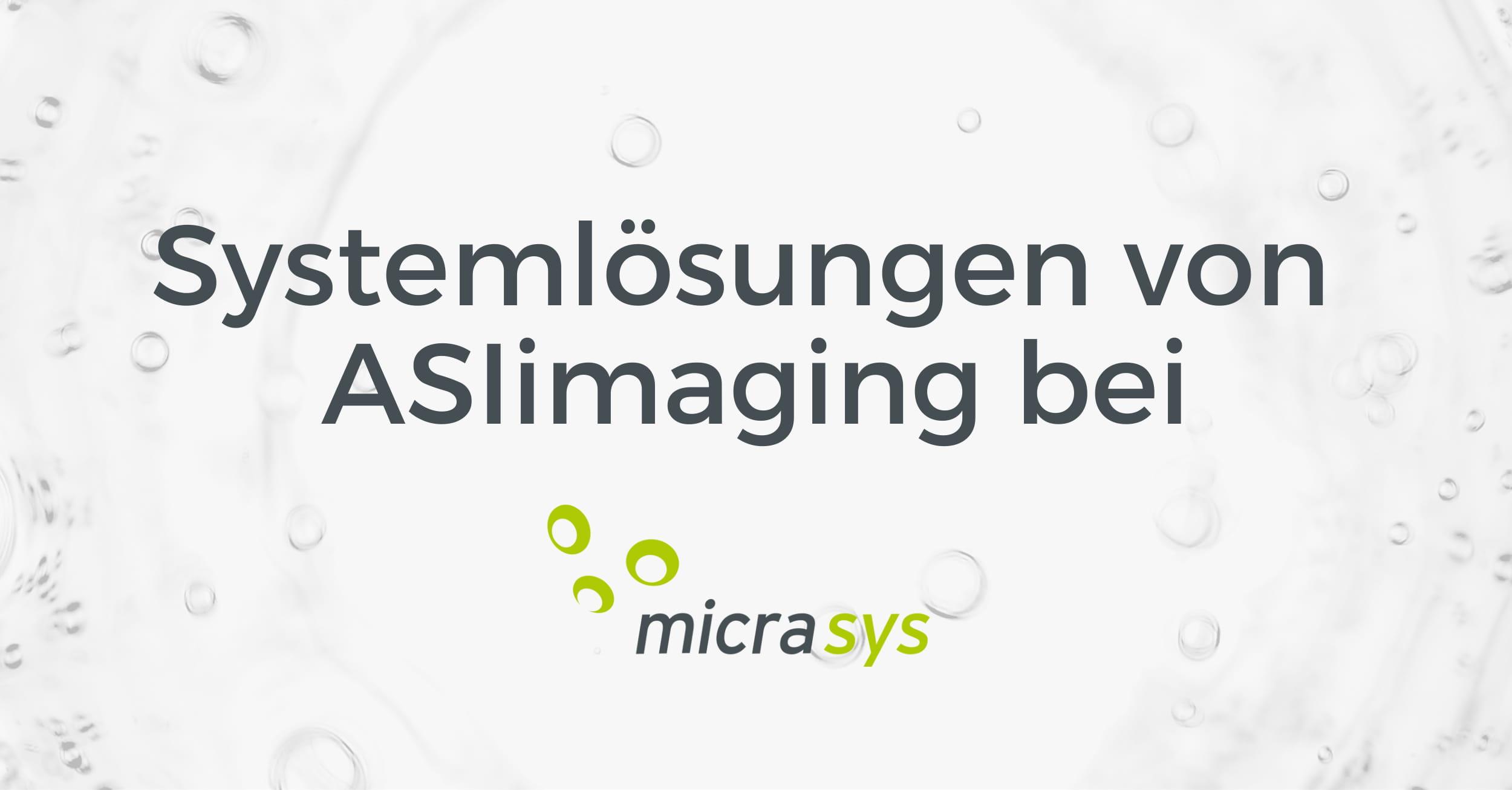 Systemlösungen bei ASIimaging